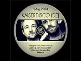 Live By Kaiserdisco (DE) 8 Feb 2013