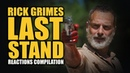 RICK GRIMES LAST STAND Reactions Compilation