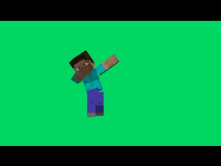 Minecraft dab on the green screen - Майнкрафт даб на зелёном фоне.mp4
