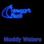 Muddy Waters альбом Newport Blues