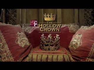 Трейлер: Пустая корона / The Hollow Crown (англ)