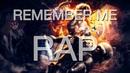 Remember me Rap Rapcore Russian