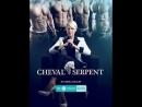 Cheval Serpent 2017 s01e01