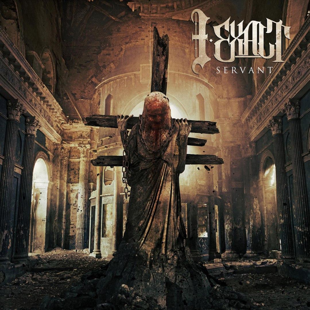 I Exalt - Servant (EP) (2016)