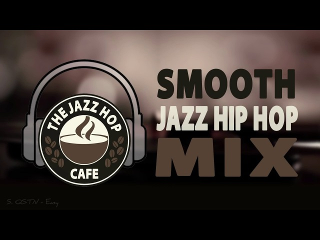Jazz Hip Hop ► Greatest Hits [Vol. 1]