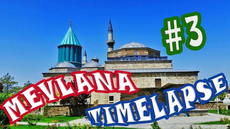 Konya Time Lapse 3