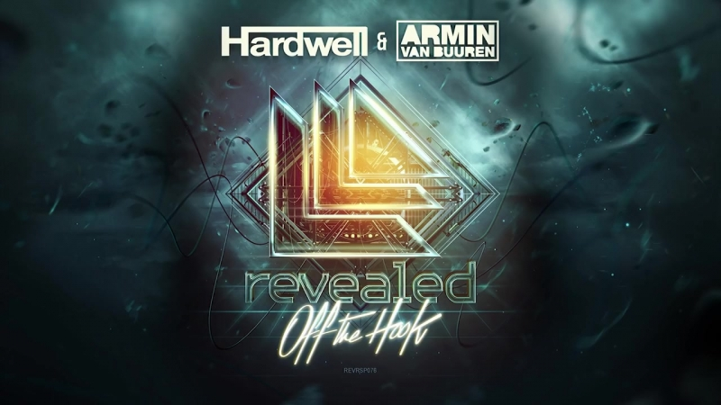 Hardwell Armin van Buuren - Off The Hook [OUT NOW!]