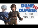 Dumb and Dumber To (2)- HTTYD 2, RotG Style Trailer