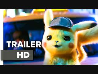 POKÉMON Detective Pikachu - Official Trailer (2019)