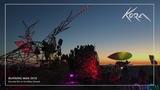 Kora - Burning Man Mix 2018 Sunrise Set on the Maxa Xaman