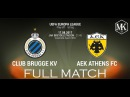 Club Brugge KV vs AEK Athens 0-0 ● FULL MATCH (Play off-1st leg 17/8/17) ● UEFA EUROPA LEAGUE ● HD