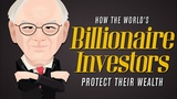 How Billionaire Investors Are Protecting Their Wealth