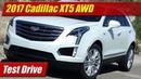 2017 Cadillac XT5 AWD: Test Drive