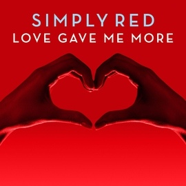 Simply Red альбом Love Gave Me More