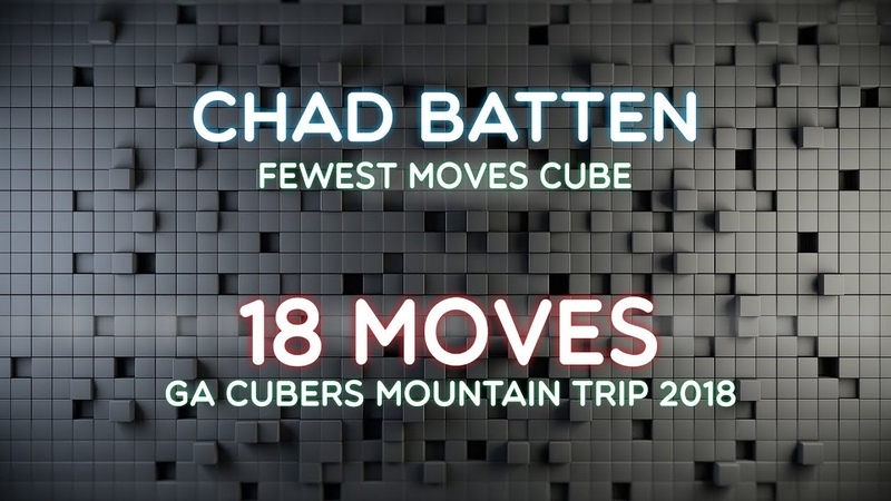 3x3 Cube FMC WR Single Chad Batten [18 Moves]