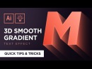 3D Smooth Gradient Text Effect | Adobe Illustrator Quick Tips Tricks 4