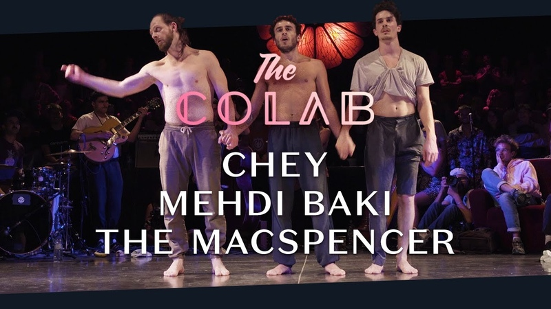 Chey 🌸 Mehdi Baki 🌸 The Macspencer • Finale The Colab 2018