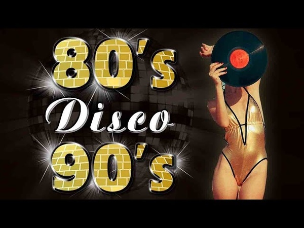 Disco Hits of the 1980s n 1990s Greatest Oldies Songs - Best Dance Songs Playlist - Disco Dance Mix