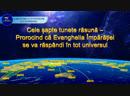"""""""Cele șapte tunete răsună Prorocind că Evanghelia Împărăției se va răspândi în tot universul"""""""