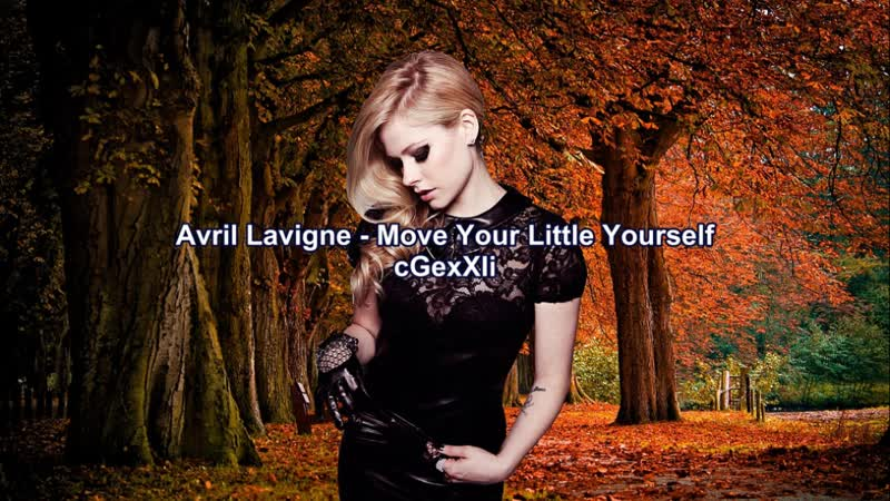 Avril Lavigne - Move Your Little Yourself (Esp - Eng) - cGexXIi