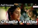 O Kanha O Krishna Full Version ho Gaye Tum Na Jane Kahan Radha Krishna Theme Song with lyrics