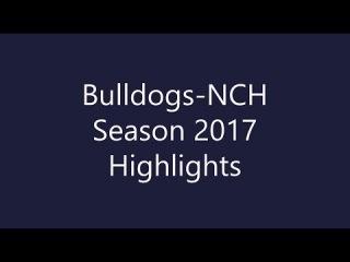 Bulldogs-NCH 2017 highlights