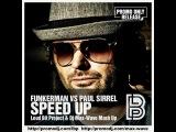 Funkerman vs Paul Sirrel - Speed up (Loud Bit Project &amp Dj Max-Wave Mash Up)