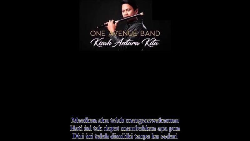 MALAYSIA New Songs- KISAH ANTARA KITA- One Avenue Band [Lyric]