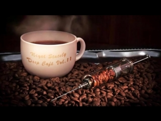 Nigel Stately - Deep Café Vol.11.mp4