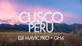 Cusco Peru 4K DJI Mavic Pro + GH4 DRONE, ASTROLAPSE, TIMELAPSE