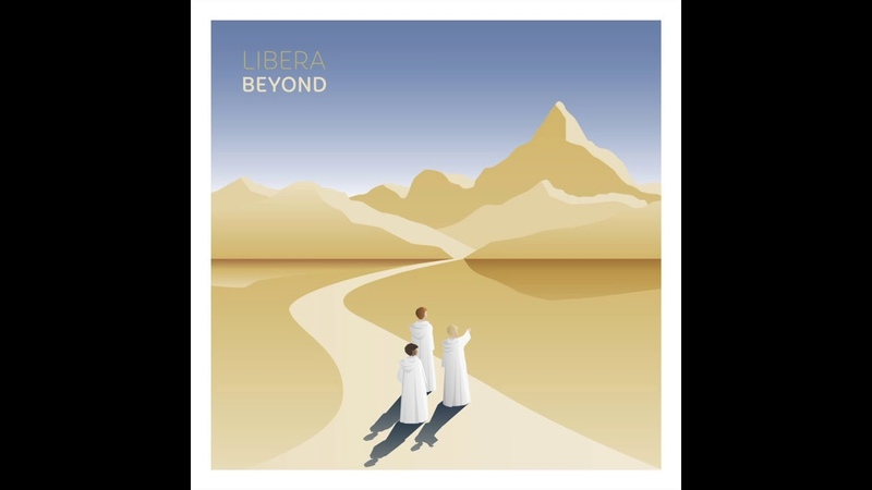 Samples from the Libera album - BEYOND