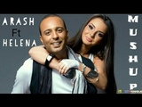Arash Ft Helena New Mushup Song 2018...Full HD Video..