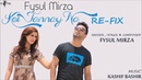 Fysul Mirza Koi Jannay Na Refix Version Latest Punjabi Song 2018
