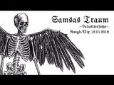 SAMSAS TRAUM - PARASITENFOTZE - ROUGH-MIX 12-05-2018