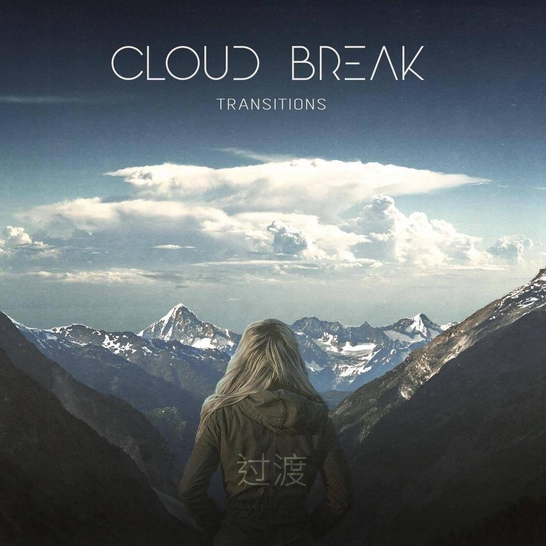 Cloud Break - Transitions [EP] (2018)