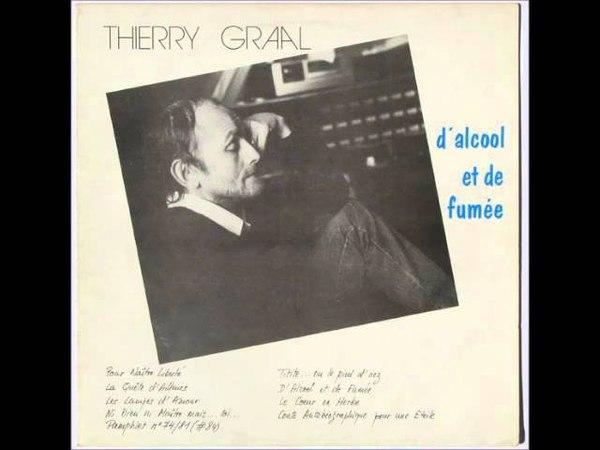 Dalcool et de fumée de Thierry GRAAL