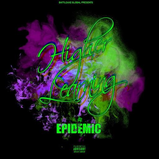 Epidemic альбом Higher Learning
