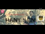 Eldar Ahmedow - Hany sen (Премьера 2018)