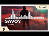 Savoy - Let You Go Monstercat Release