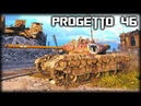 Progetto M35 mod 46 world of tanks Kolobanov