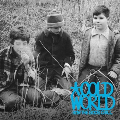 Cold World - How the Gods Chill (2014)