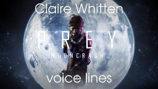 [Prey: Mooncrash] All voice lines for Claire Whitten (Mooncrash spoilers)