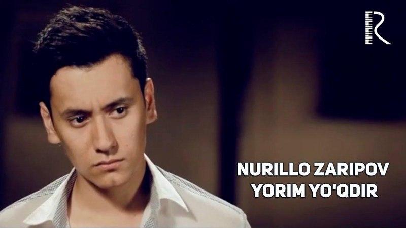 Nurillo Zaripov (Tarona guruhi) - Yorim yo'qdir | Нурилло Зарипов (Тарона гурухи) - Ёрим йукдир