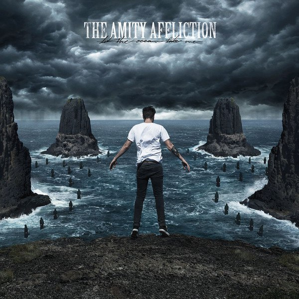 The Amity Affliction - Let The Ocean Take Me [Deluxe Edition] (2015)