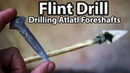 Flint Drill how to and Experimental Archaeology