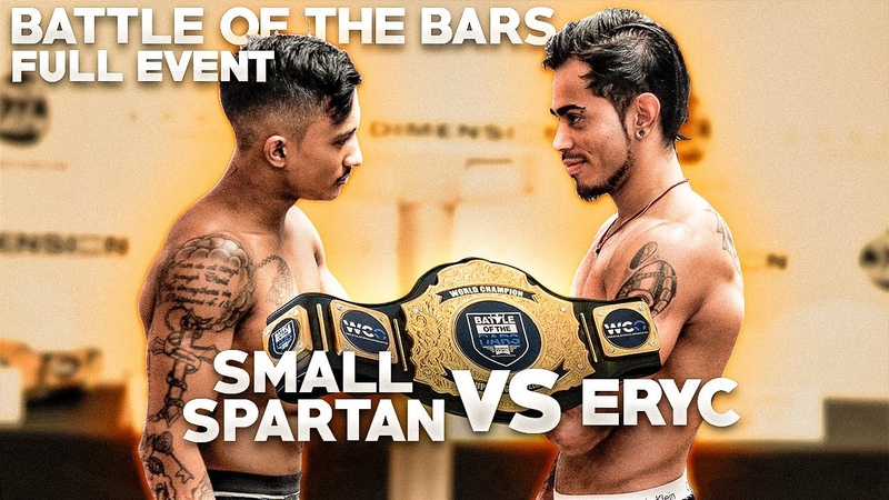 BATTLE OF THE BARS DUBAI | FULL EVENT - ERYC ORTIZ VS SMALL SPARTAN