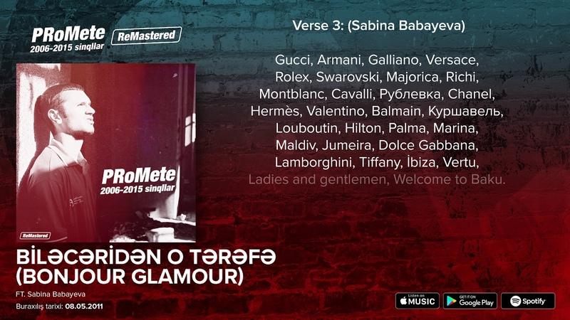PRoMete - Biləcəridən O Tərəfə (Bonjour Glamour) ft. Sabina Babayeva / Lyric Video