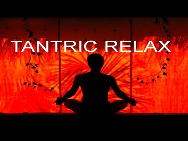 Relaxing Music , Tantric Spa Relaxing Music, Indian Chill Out Meditation