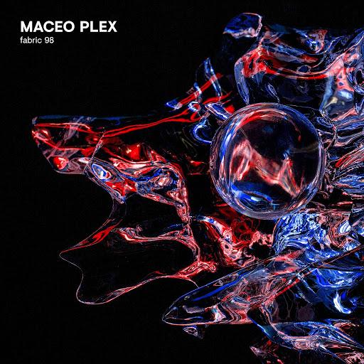 Maceo Plex альбом fabric 98: Maceo Plex
