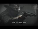Rise Up Dead Man _ Hunt Showdown Humming Theme